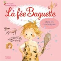 La fée Baguette chez les Cro-Magnon.jpg