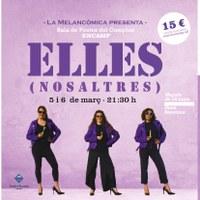 A la venda les entrades d'Elles #cosasdechicas la doble sessió de teatre a Encamp en motiu del dia de la dona
