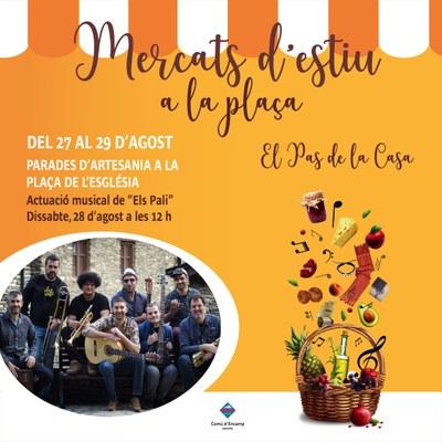 """Aquest cap de setmana una nova edició dels """"mercats d'estiu a la plaça"""" al Pas de la Casa"""