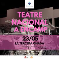"""Cartell """"La tercera onada"""" cicle teatre nacional Encamp"""