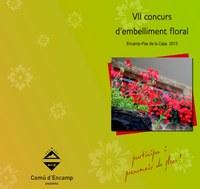 El Comú d'Encamp posa en marxa el VII concurs d'embelliment floral de la parròquia
