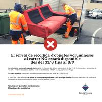 El servei de recollida de voluminosos al carrer no estarà operatiu del 31 d'agost al 8 de setembre