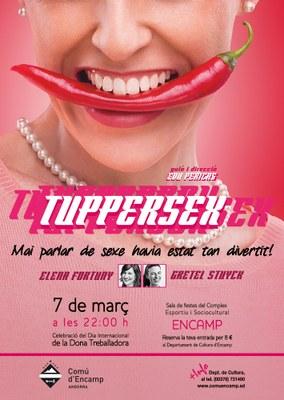 Encamp celebrarà el Dia de la Dona amb la comèdia 'Tuppersex'