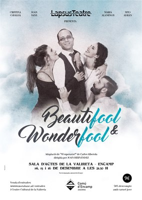LapsusTeatre estrena Beautifool & Wonderfool, la comèdia prenadalenca de l'any