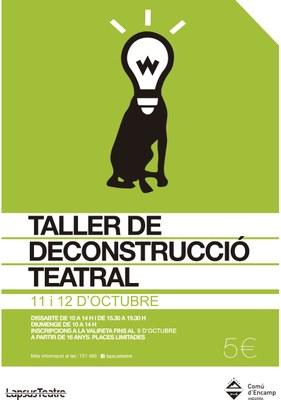 S'obren les inscripcions per al Taller de deconstrucció teatral